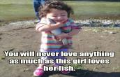 She loves her fish