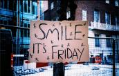 Smile it is FRIDAY!